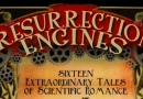 Resurrection Engines