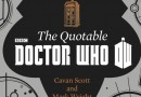 Coming Soon: Wit, Wisdom and Timey-Wimey Stuff – The Quotable Doctor Who