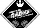 New Podcast – Talking Star Wars Adventures in Wild Space with Tom Huddleston on Home One Radio.